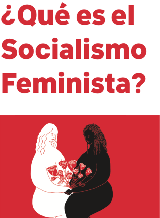 Spanish Socialist Feminism zine / Socialismo Feminista Folleto español