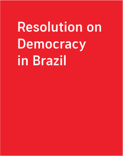 Resolution on Democracy in             Brazil