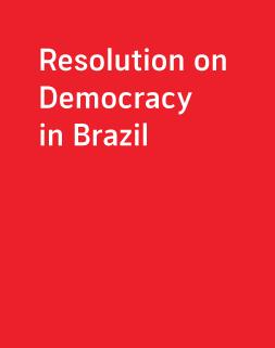 Resolution on Democracy in             Brazil
